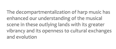 quote from article regarding decompartmentalization of harp music